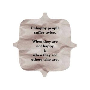Unhappy People Suffer Twice