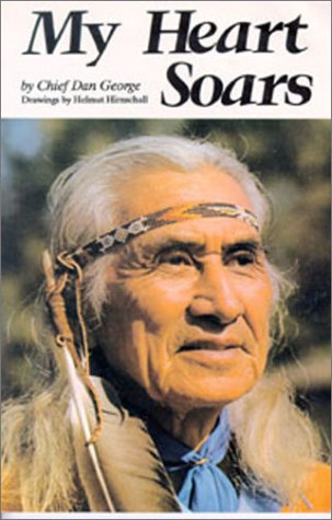 Chief Dan George My Heart Soars